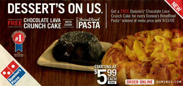 Newspaper ad for a free Chocolate Lava Crunch Cake with every Domino's BreadBowl™ Pasta