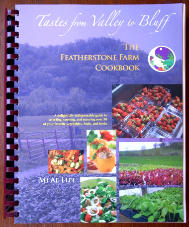 Tastes from Valley to Bluff: The Featherstone Farm Cookbook