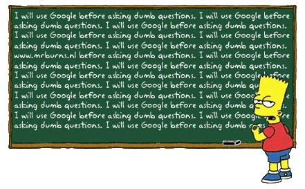 Bart Simpson I will use Google before asking dumb questions