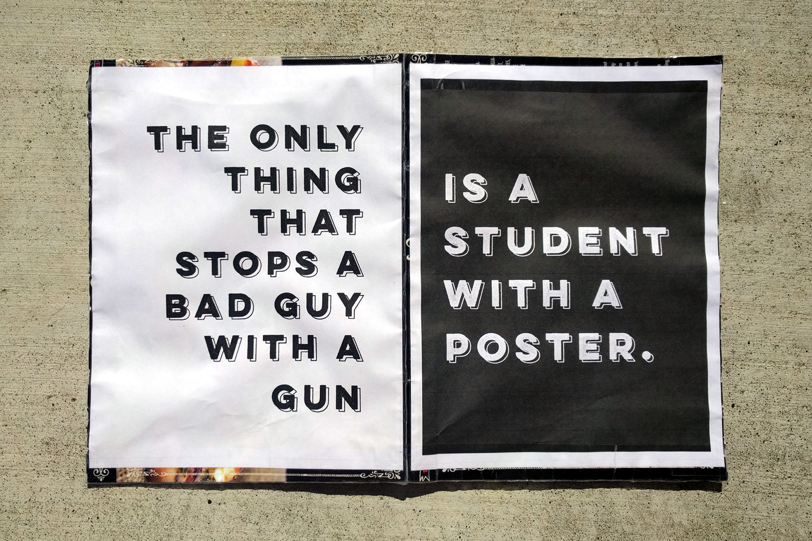 The only thing that stops a bad guy with a gun... is a student with a poster